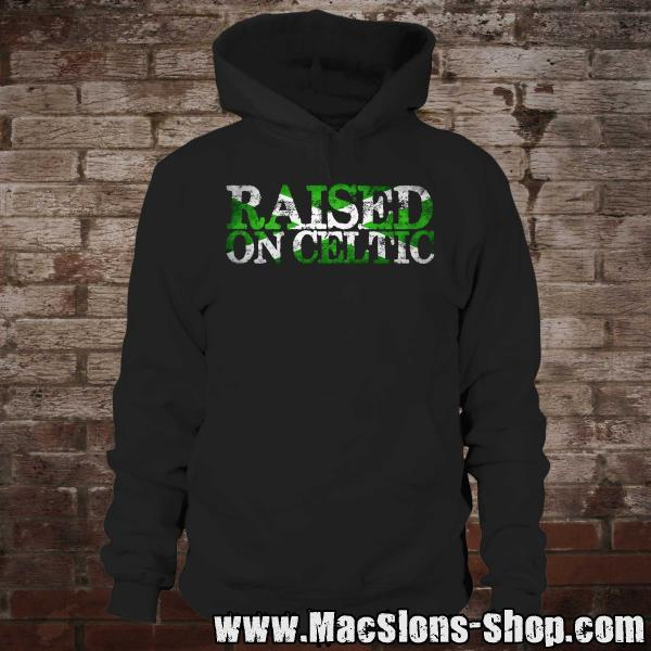 """Raised On Celtic"" Hoodie (black)"